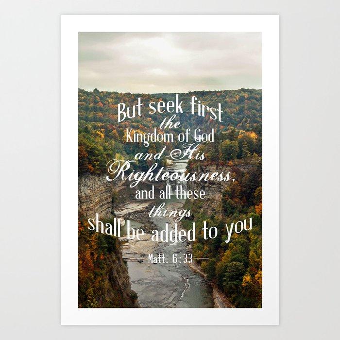 Seek First Art Print
