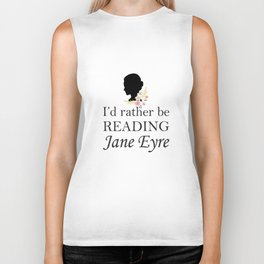Rather Be Reading Jane Eyre Biker Tank