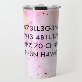 """Intelligence is the ability to adapt to change."" -Stephen Hawking Travel Mug"