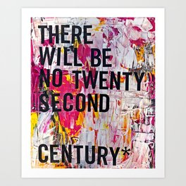 Twenty Second Century Art Print
