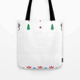 Don't Get High Pressure Nurse Ugly Christmas Sweater Tote Bag