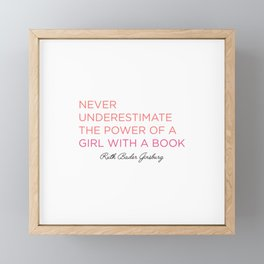 Never Underestimate A Girl With A Book  Framed Mini Art Print