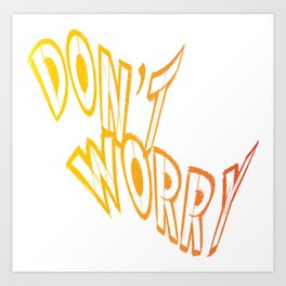 Don't worry write - Vector Art Print