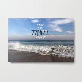 Travel Ocean Metal Print