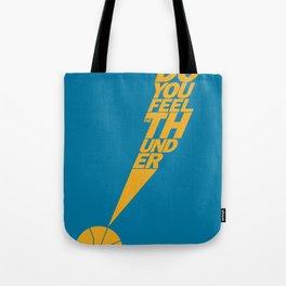 Do You Feel the Thunder? (Blue) Tote Bag