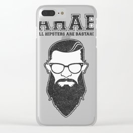All hipsters are bast Clear iPhone Case