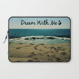 Dream With Me Laptop Sleeve