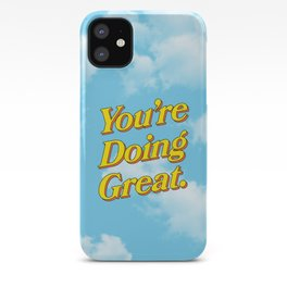 You're Doing Great: Sky Edition iPhone Case