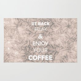 Sit Back Relax & Enjoy Your Coffee Rug