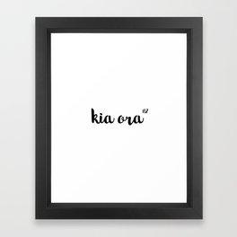 Kia Ora NZ Framed Art Print