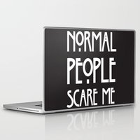ahs Laptop & iPad Skins featuring Normal People Scare Me AHS by Double Dot Designs