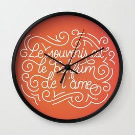 Le souvenir est le parfum de l'âme Wall Clock