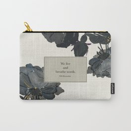 We live and breathe words. Will Herondale. Clockwork Prince. Carry-All Pouch
