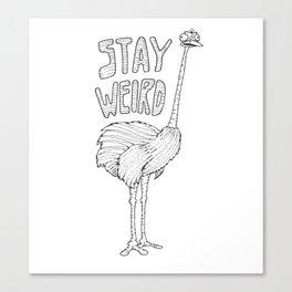 StayWeird Canvas Print