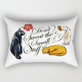 Don't Sweat the Small Stuff Rectangular Pillow