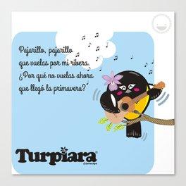 Turpiara y Pajarillo Canvas Print