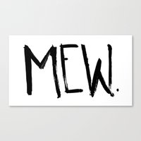 mew Canvas Prints featuring Mew. by Jenna Settle