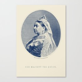 Queen Victoria Engraving - Her Majesty The Queen Canvas Print