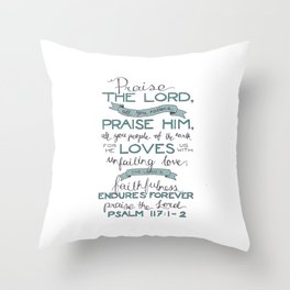 Psalm 117: 1-2 Throw Pillow