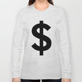 Dollar Sign (Black & White) Long Sleeve T-shirt