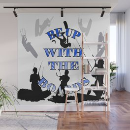 Be Up With The Boards Text And Kitesurfer Vector Wall Mural