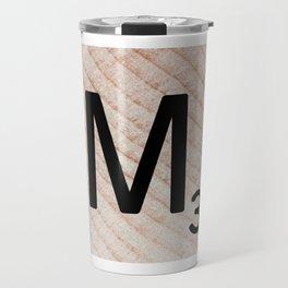 Scrabble Tile - Letter M - Letter Art Travel Mug