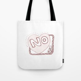 Learn to say NO Tote Bag