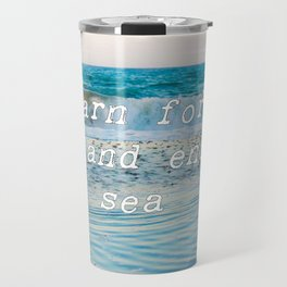 I Yearn For The Sea Travel Mug