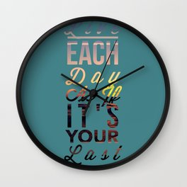 Live Each Day 2 Wall Clock