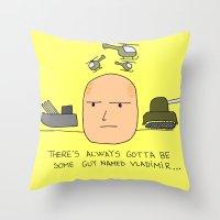 putin Throw Pillows featuring A guy named Putin  by Adrian Roman