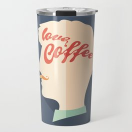 Love Coffee Head Travel Mug