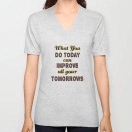 Motivational & Inspirational Tees for person who wants to be successful in life and Improved future. Unisex V-Neck