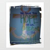 Unfailing Hope Art Print