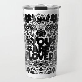 you are loved - garden Travel Mug