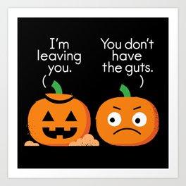 Gourd Riddance Art Print