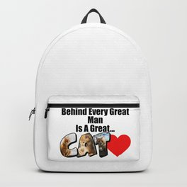 Behind Every Great Man Is A Great Cat Backpack