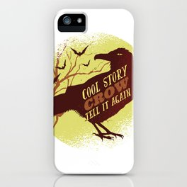 Cool Story Crow iPhone Case