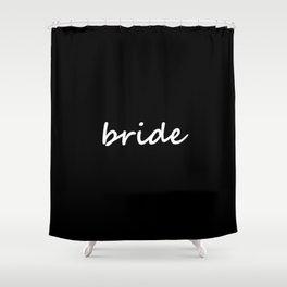 Bride Black & White Shower Curtain