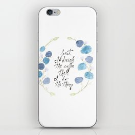 First I Drink The Coffee, Then I Do The Things iPhone Skin