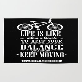 Life is like riding a bicycle. To keep your balance Albert Einstein Inspirational Quote Design Rug