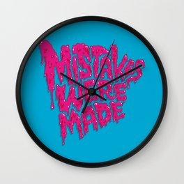 Mistakes were made. Wall Clock