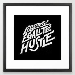 Liberté, égalité, hustle! Framed Art Print