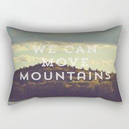 We Can Move Mountains Rectangular Pillow