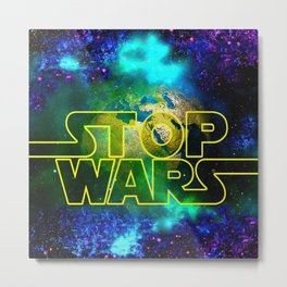 STOP WARS Metal Print