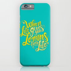 When Life Gives You Lemons... iPhone 6s Slim Case