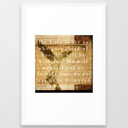 Deuteronomy 31:8 Framed Art Print