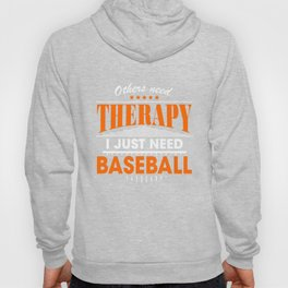 baseball is my therapy Hoody