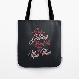 Promoted To Maw Maw Tote Bag