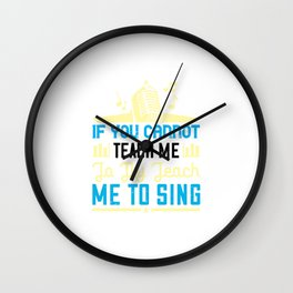 If You Cannot Teach Me To Fly Wall Clock