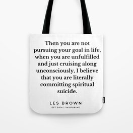 40 |  Les Brown  Quotes | 190824 Tote Bag